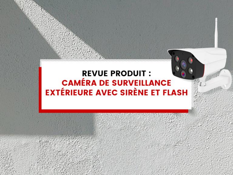 Caméra de surveillance extérieure avec sirène et visualisation en direct
